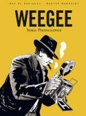 Weegee : serial photographer