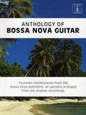 Anthology of bossa nova guitar