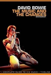 David Bowie : the music and the changes