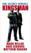 The secret service : Kingsman
