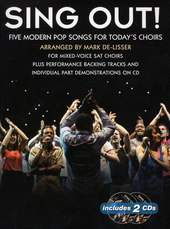 Sing out! : five modern pop songs for today's choirs