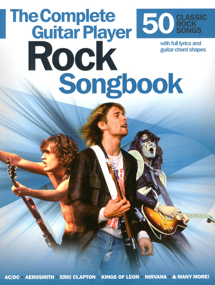 The complete guitar player rock songbook : 50 classic rock songs