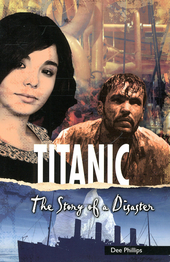 Titanic : the story of a disaster