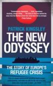 The new odyssey : the story of Europe's refugee crisis