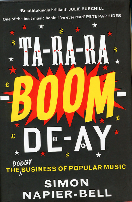 Ta-ra-ra-boom-de-ay : the business of popular music