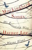 Mockingbird songs : my friendship with Harper Lee