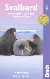 Svalbard : Spitsbergen, Jan Mayen, Franz Josef Land