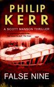 False nine : a Scott Manson thriller
