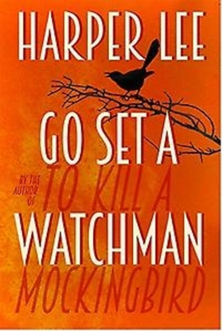 Go set a watchman - Wederzien in Maycomb