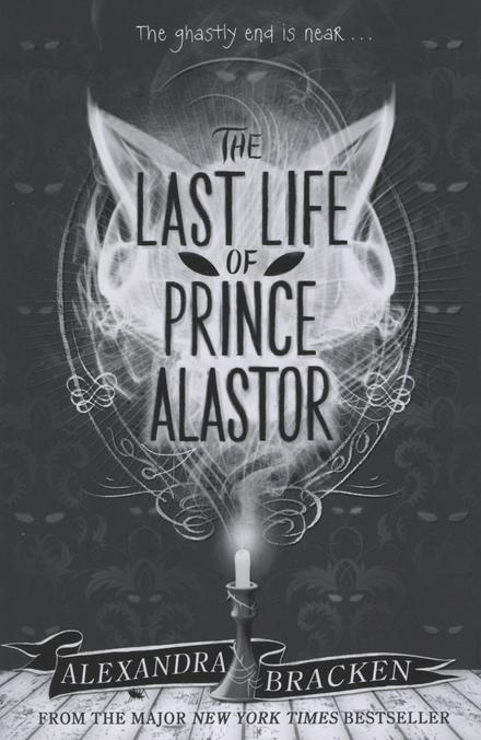 The last life of Prince Alastor