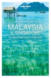 Malaysia & Singapore : top sights, authentic experiences