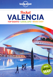 Valencia : top sights, local life, made easy