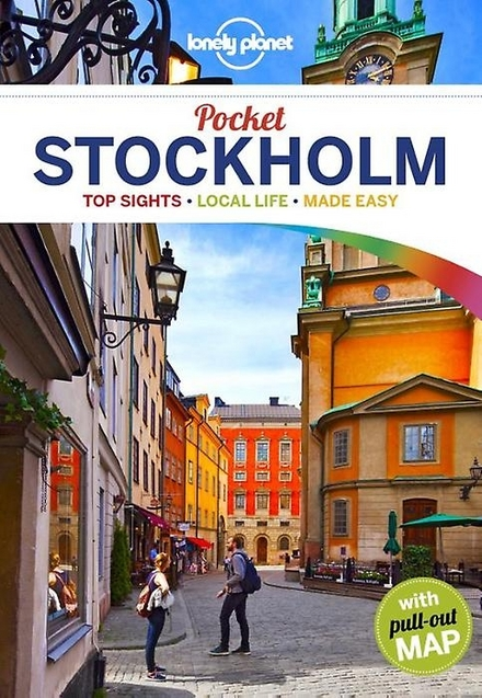 Stockholm : top sights, local life, made easy