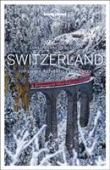 Switzerland : top sights, authentic experiences
