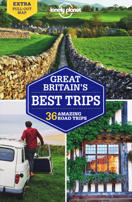 Great Britain's best trips : 36 amazing road trips