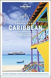 Cruise ports Caribbean : a guide to perfect days on shore