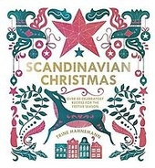 Scandinavian Christmas : over 80 celebratory recipes for the festive season