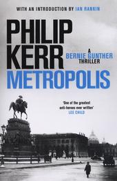 Metropolis : a Bernie Gunther thriller