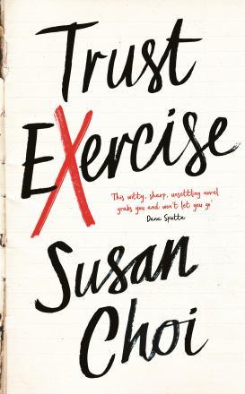 Trust exercise : a novel