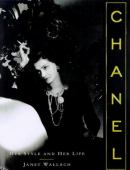 Chanel : her style and her life