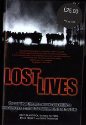 Lost lives : the stories of the men, women and children who died as a result of the Northern Ireland troubles