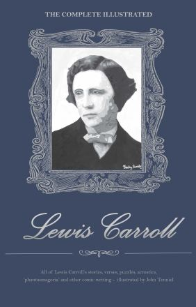 The complete illustrated Lewis Carroll