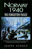 Norway 1940 : the forgotten fiasco