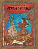 The Orchard book of opera stories
