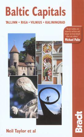 Baltic capitals : Tallinn, Riga, Vilnius, Kaliningrad