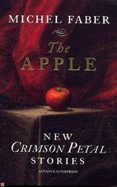 The apple : new crimson petal stories