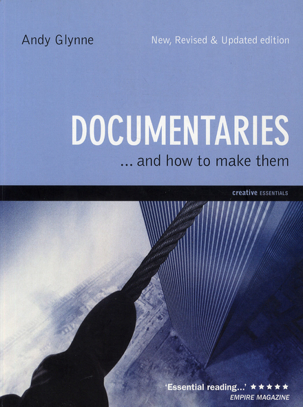 Documentaries ... and how to make them
