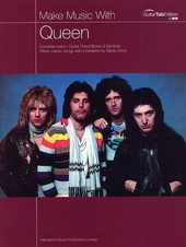 Make music with Queen : complete lyrics, guitar chord boxes, chord symbols, fifteen classic songs