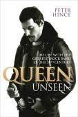 Queen unseen : my life with the greatest rock band of the 20th century