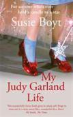 My Judy Garland life