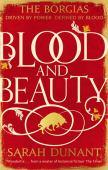 Blood & beauty : a novel of the Borgias