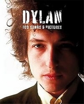 Dylan : 100 songs & pictures