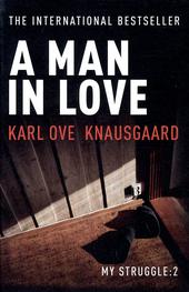 A Man in Love : My Struggle : Book 2