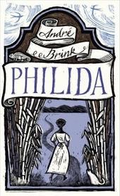 Philida : a novel