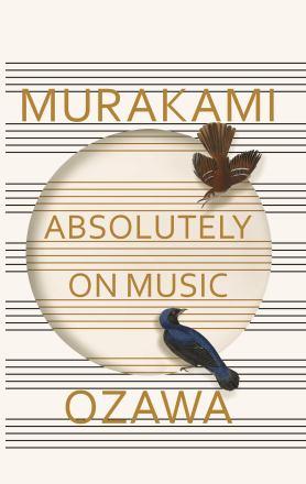 Absolutely on music : conversations with Seiji Ozawa
