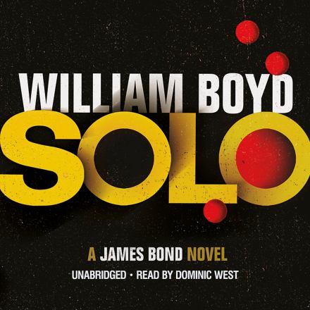 Solo : a James Bond novel
