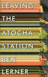 Leaving the Atocha station : a novel