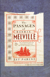 The passages of Herman Melville : a novel