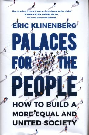 Palaces for the people : how to build a more equal and united society