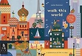 Walk this world : a celebration of life in a day