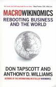 Macrowikinomics : rebooting business and the world
