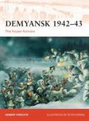 Demyansk 1942-43 : the frozen fortress
