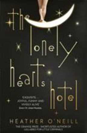 The lonely hearts hotel - Sprankelend verhaal over twee bijzondere wezen