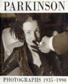 Parkinson : photographs 1935-1990