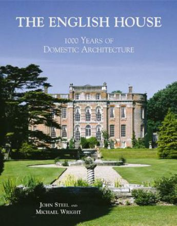 The English house : 1000 years of domestic architecture