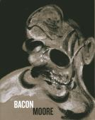 Francis Bacon, Henry Moore : flesh and bone